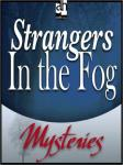 Strangers in the Fog (Unabridged) Audiobook, by Bill Pronzini