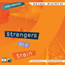 Strangers on a Train: Retro Audio, by Retro Audio