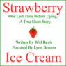 Strawberry Ice Cream (Unabridged) Audiobook, by Will Bevis