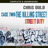 Street Duty: Killing Time (Unabridged) Audiobook, by Chris Ould