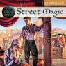 Street Magic: The Circle Opens (Unabridged) Audiobook, by Tamora Pierce