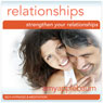 Strengthen Your Relationships (Self-Hypnosis & Meditation): Deeper Connections & Building Relationships, by Amy Applebaum Hypnosis