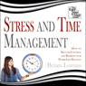 Stress and Time Management: How to Reclaim Control and Redress Your Work-Life Balance (Unabridged) Audiobook, by Brian Lomas