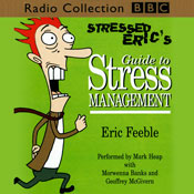 Stressed Erics Guide to Stress Management (Unabridged) Audiobook, by Carl Gorham