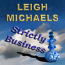Strictly Business (Unabridged) Audiobook, by Leigh Michaels