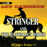 Stringer and the Hangmans Rodeo: Stringer, Book 4 (Unabridged) Audiobook, by Lou Cameron