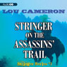 Stringer on the Assassins Trail: The Stringer Series, Book 3 (Unabridged), by Lou Cameron
