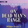 Stringer on Dead Mans Range: The Stringer Series, Book 2 (Unabridged) Audiobook, by Lou Cameron