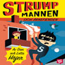 Strumpmannen och arkefienden (Sock Man and His Arch Enemy) (Unabridged), by Dan Hojer