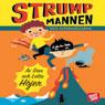 Strumpmannen och superhjaltarna (Sock Man and the Super Heroes) (Unabridged) Audiobook, by Dan Hojer