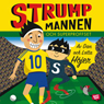 Strumpmannen Och Superproffset (Sock Man and Super Pro) (Unabridged) Audiobook, by Dan Hojer