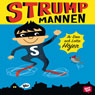 Strumpmannen (Sock Man) (Unabridged), by Dan Hojer