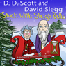 Stuck with Sleigh Bells: A Stuck with a Series Christmas Novella (Unabridged), by David Slegg