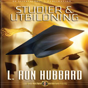 Studier & Utbiloning (Study & Education, Swedish Edition) (Unabridged) Audiobook, by L. Ron Hubbard