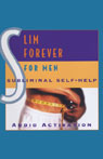 Subliminal Self Help: Slim Forever for Men, by Audio Activation