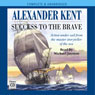 Success to the Brave (Unabridged) Audiobook, by Alexander Kent