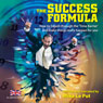 The Success Formula Audiobook, by Mike Le Put