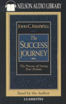 The Success Journey Audiobook, by John C. Maxwell