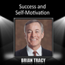 Success and Self-Motivation Audiobook, by Brian Tracy