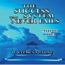The Success System That Never Fails (Unabridged) Audiobook, by William Clement Stone