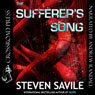 The Sufferers Song (Unabridged) Audiobook, by Steven Savile