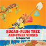 The Sugar-Plum Tree and Other Verses (Unabridged) Audiobook, by Eugene Field