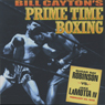 Sugar Ray Robinson vs. Jake LaMotta IV: Bill Caytons Prime Time Boxing (Unabridged), by Bill Cayton