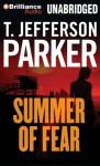 Summer of Fear (Unabridged) Audiobook, by T. Jefferson Parker
