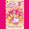 Summer in Enchantia: Magic Ballerina (Unabridged) Audiobook, by Darcey Bussell