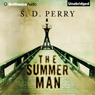 The Summer Man (Unabridged) Audiobook, by S. D. Perry