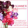 Summer - A Season in Verse (Unabridged), by John Keats