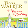 The Summer Wedding (Unabridged) Audiobook, by Fiona Walker