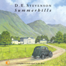 Summerhills (Unabridged), by D. E. Stevenson