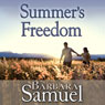 Summers Freedom (Unabridged), by Barbara Samuel