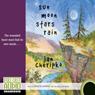Sun, Moon, Stars, Rain (Unabridged) Audiobook, by Jan Cheripko