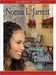 The Sunday Brunch Diaries (Unabridged) Audiobook, by Norma Jarrett