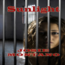 Sunlight (Unabridged), by Josie Montano