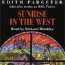 Sunrise in the West (Unabridged) Audiobook, by Edith Pargeter