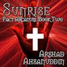 Sunrise: Pact Arcanum, Book 2 (Unabridged), by Arshad Ahsanuddin