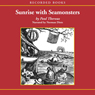 Sunrise With Seamonsters: Book 2 (Unabridged), by Paul Theroux