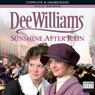 Sunshine after Rain (Unabridged) Audiobook, by Dee Williams