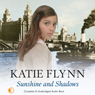 Sunshine and Shadows (Unabridged) Audiobook, by Katie Flynn