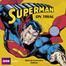 Superman on Trial Audiobook, by Dirk Maggs