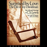 Surprised by Love: Her Life and Marriage to C.S. Lewis (Unabridged) Audiobook, by Lyle W. Dorsett