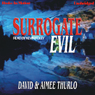 Surrogate Evil: Lee Nez, 4 (Unabridged), by David Thurlo