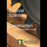 Survival Spanish for Construction Audiobook, by Myelita Melton