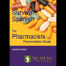 Survival Spanish for Pharmacists Audiobook, by Myelita Melton