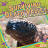 Surviving Death Valley: Desert Adaptation, by Pamela Dell
