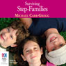 Surviving Step-Families (Unabridged), by Michael Carr-Gregg