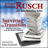 Surviving the Transition: How Writers Can Thrive in the New World of Publishing (Unabridged) Audiobook, by Kristine Kathryn Rusch